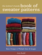 The Knitter's Handy Book of Sweater Patterns | Ann Budd |