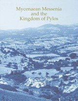 Mycenaean Messenia and the Kingdom of Pylos | Richard Hope Simpson |