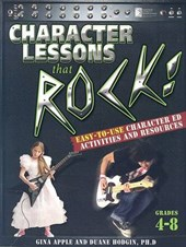 Character Lessons That Rock | Gina Apple |
