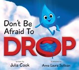 Don't Be Afraid to Drop! | Julia Cook |