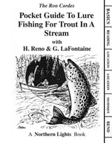 Pocket Guide to Lure Fishing for Trout in a Stream | Ron Cordes |