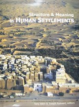 Structure and Meaning in Human Settlement | auteur onbekend |