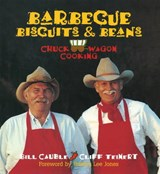 Barbecue, Biscuits, and Beans | Cauble, Bill ; Teinert, Cliff |