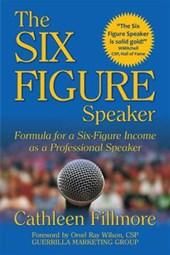 The Six-Figure Speaker