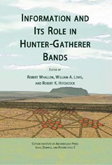 Information and Its Role in Hunter-Gatherer Bands | auteur onbekend |