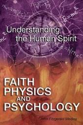 Faith, Physics, and Psychology