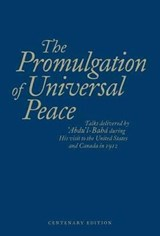 The Promulgation of Universal Peace | Abdu'l-Baha |