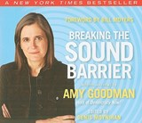 Breaking the Sound Barrier | Amy Goodman |