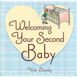 Welcoming Your Second Baby | Vicki Lansky |