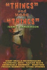 Things and More Things | Ivan T. Sanderson |