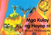 Mga Kulay Ng Hayop Ni = Brian Wildsmith's Animal Colors