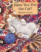 Have You Fed The Cat? | Michele Coxon |