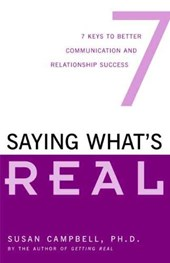 Saying What's Real | Susan Campbell |