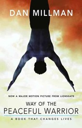 Way of the peaceful warrior | Dan Millman |