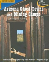 Arizona Ghost Towns and Mining Camps | Phillip Varney |