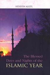 Blessed Days and Nights of the Islamic Year