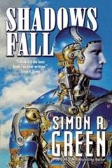 Shadows Fall | Simon R. Green |