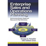 Enterprise Sales and Operations Planning | Palmatier, George E. ; Crum, Colleen |