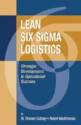 Lean Six SIGMA Logistics | Thomas Goldsby |