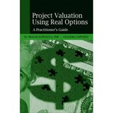 Project Valuation Using Real Options | Dr. Prasad Kodukula ; Chandra Papudesu |