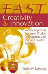 FAST Creativity & Innovation | Charles W. Bytheway |