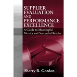 Supplier Evaluation and Performance Excellence | Sherry Gordon |