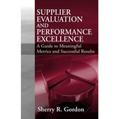 Supplier Evaluation and Performance Excellence | Sherry R. Gordon |