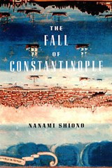 The Fall Of Constantinople | Nanami Shiono |