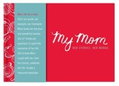 My Mom - Her Story, Her Words