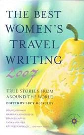 The Best Women's Travel Writing 2007