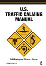 U.S. Traffic Calming Manual | Reid Ewing |