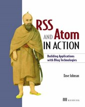 RSS and Atom in Action