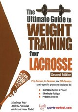 Ultimate Guide to Weight Training for Lacrosse | Robert G Price |