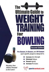 The Ultimate Guide to Weight Training for Bowling | Robert G. Price |