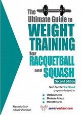 Ultimate Guide to Weight Training for Racquetball & Squash | Robert G Price |