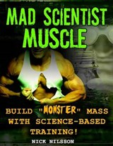 Mad Scientist Muscle | Nick Nilsson |