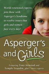 Asperger's and Girls | Tony Attwood & Temple Grandin & Teresa Bolick |