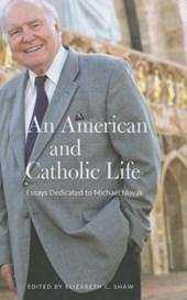An American & Catholic Life