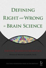 Defining Right and Wrong in Brain Science | auteur onbekend |