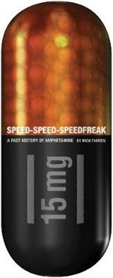 Speed-Speed-Speedfreak | Mick Farren |
