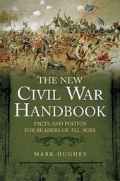 The New Civil War Handbook