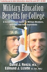 Military Education Benefits for College | Renza, David J. ; Lizotte, Edmund J. |