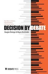Decision by Debate | Douglas Ehninger |