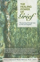 The Healing Power of Grief | Gloria Lintermans |