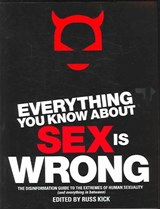 Everything You Know About Sex Is Wrong | auteur onbekend |