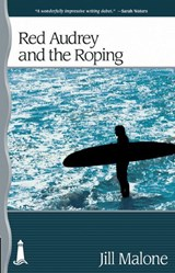 Red Audrey and the Roping | Jill Malone |