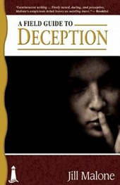 A Field Guide to Deception | Jill Malone |