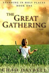 The Great Gathering | Chad Daybell |