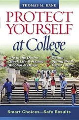Protect Yourself at College | Thomas Kane |