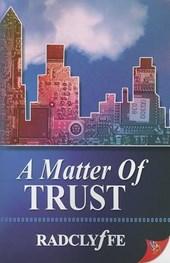 A Matter of Trust